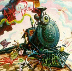 4_non_blondes__bigger_better_faster_more